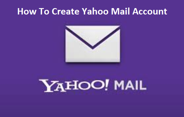 Yahoo Mail - How To Create Yahoo Mail Account - TechGrench