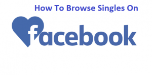 How-To-Browse-Singles-On-Facebook