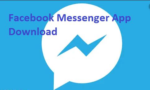 App download messenger Download Messenger