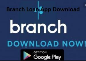 Branch-Loan-App-Download