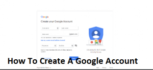 How-To-Create-A-Google-Account