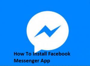 How-To-Install-Facebook-Messenger-App