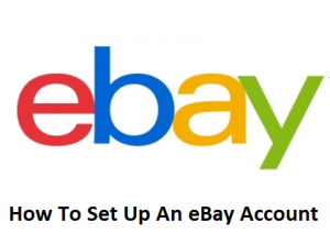 How-To-Set-Up-An-eBay-Account