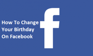How-To-Change-Your-Birthday-On-Facebook