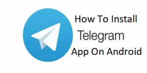 How-To-Install-Telegram-App-On-Android